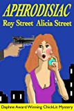 Aphrodisiac (Saylor Oz ChickLit Mystery)