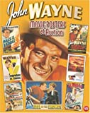 img - for John Wayne Movie Posters at Auction (Illustrated History of Movies Through Posters) book / textbook / text book