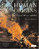 Human Origins: The Story Of Our Species (1844300951) by Coppens, Yves
