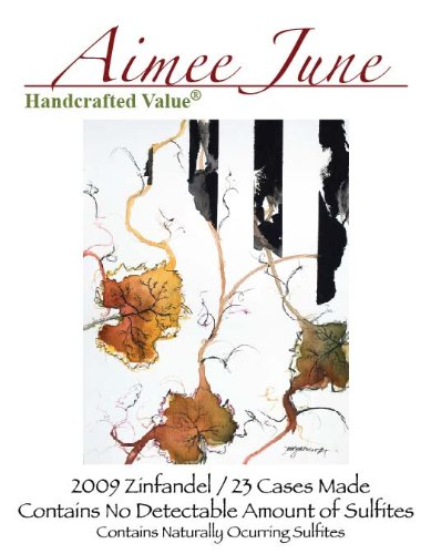 2009 Aimee June Winery No-Sulfite Natural Zinfandel 750 Ml