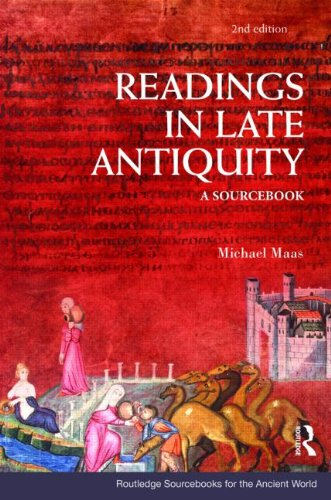 Readings in Late Antiquity: A Sourcebook (Routledge Sourcebooks for...