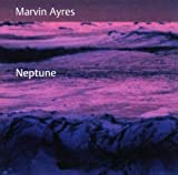 Neptune By Marvin Ayres (2002-02-04)