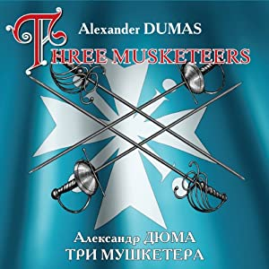 The Three Musketeers (bilingua) | [Alexandre Dumas]