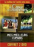 echange, troc Coffret Copains 2 DVD : Le Coeur des hommes / Mes meilleurs copains