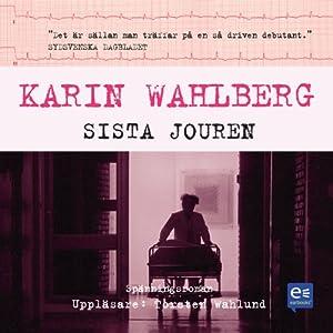 Sista jouren [The Last Emergency Service]   [Karin Wahlberg]