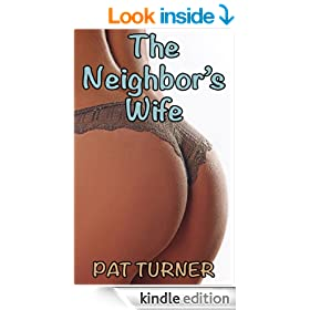 The Neighbor's Wife (Neighbors Book 2)