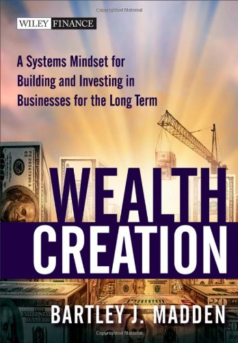 Wealth Creation: A Systems Mindset for Building