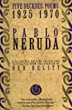img - for Five Decades: Poems 1925-1970 (Neruda, Pablo) (English and Spanish Edition) book / textbook / text book