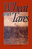 img - for Wheat and Tares book / textbook / text book