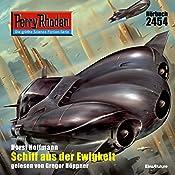 Schiff aus der Ewigkeit (Perry Rhodan 2454) | Horst Hoffmann
