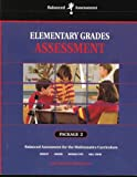 img - for Elementary Grades Assessment, Package 2 (Balanced Assessment for the Mathematics Curriculum) book / textbook / text book