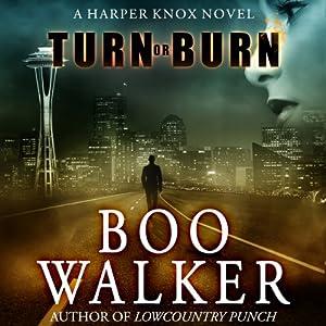 Turn or Burn Audiobook