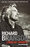 Sir Richard Branson Losing My Virginity