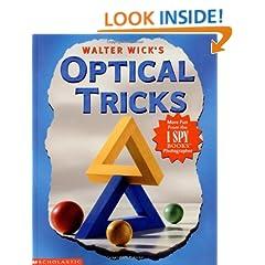 Walter Wick's Optical Tricks