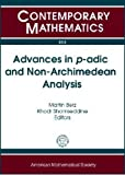 img - for Advances in P-adic and Non-archimedean Analysis: Tenth International Conference June 30-july 3, 2008 Michigan State University East Lansing, Michigan (Contemporary Mathematics) book / textbook / text book