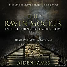 The Raven Mocker: Cades Cove, Book 2 (       UNABRIDGED) by Aiden James Narrated by Timothy McKean