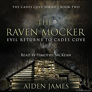 The Raven Mocker: Evil Returns to Cades Cove (Cades Cove Series Book 2) Audiobook