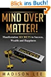 Mind Over Matter! Positive Thinking f...