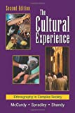 The Cultural Experience: Ethnography in Complex Society (1577663640) by David W. McCurdy