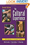 The Cultural Experience: Ethnography...
