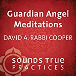 Guardian Angel Meditations | David A. Cooper