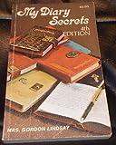 My Diary Secrets (0899850219) by Gordon Lindsay