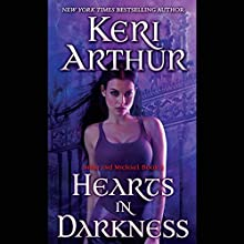 Hearts in Darkness: Nikki and Michael, Book 2 (       UNABRIDGED) by Keri Arthur Narrated by Coleen Marlo