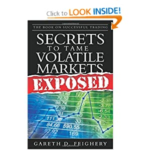 The Book on Successful Trading: Secrets to Tame Volatile Markets
