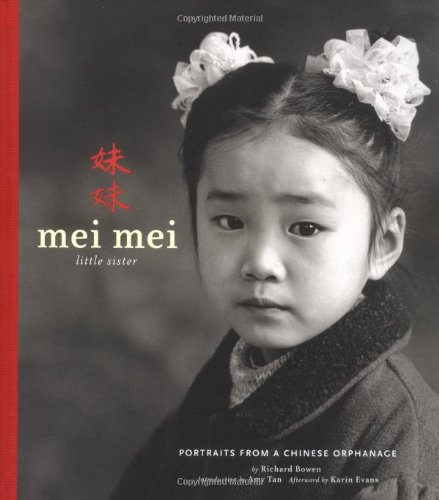Mei Mei Little Sister: Portraits from a Chinese Orphanage