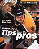 Hockey the NHL Way: Tips from the Pros