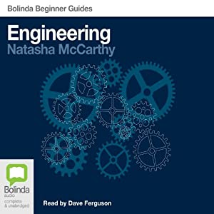 Engineering: Bolinda Beginner Guides Hörbuch