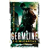 Germline: The Subterrene War: Book Oneby T. C. McCarthy