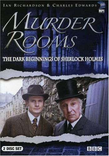 Murder Rooms - The Dark Beginnings Of Sherlock Holmes