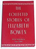 Collected Stories of Elizabeth Bowen (0880012242) by Elizabeth Bowen