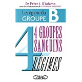 4 groupes sanguins-4 regimes -bby PETER J. (DR) D'ADAMO