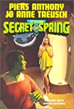 The Secret of Spring (0312864647) by Anthony, Piers
