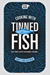 Cooking with tinned fish: Tasty meals...