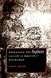 Susan C. Jarratt Rereading the Sophists: Classical Rhetoric Refigured