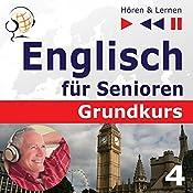 Freizeit: Englisch für Senioren - Grundkurs (Hören & Lernen) | Dorota Guzik
