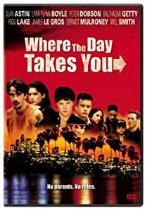 Where the Day Takes You (Sous-titres français)