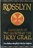 img - for Rosslyn : Guardian of the Secrets of the Holy Grail book / textbook / text book