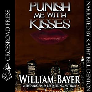 Punish Me with Kisses Audiobook