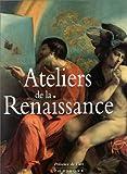 echange, troc Sylvie Béguin, Roberto Cassanelli - Ateliers de la Renaissance