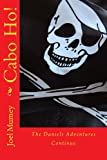 Cabo Ho! (The Daniels Adventures Book 2)