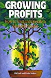img - for Growing Profits: How to Start & Operate a Backyard Nursery book / textbook / text book
