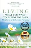 Living What You Want Your Kids to Learn: The Power of Self-Aware Parenting