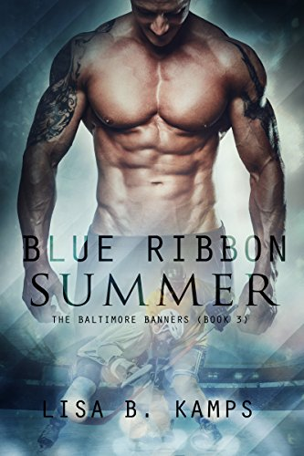 blue-ribbon-summer-the-baltimore-banners-book-3-english-edition