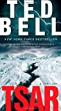 TSAR: A Thriller (1416550437) by Bell, Ted