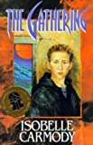 The Gathering (Puffin Books) (014036059X) by Carmody, Isobelle