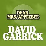 DEAR MRS. APPLEBEE  -  DAVID GARRICK